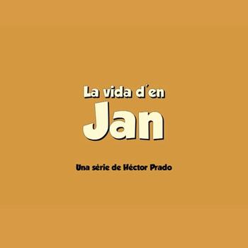 La vida d'en Jan