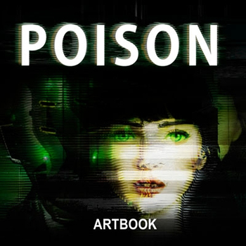 POISON - The videogame as a half of expression